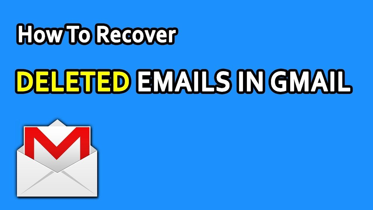 How To Recover Permanently Deleted Emails In Gmail Get Back Lost Emails Gmail Email Recover