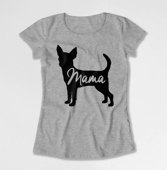 b530fa81 Dog Mom T Shirt Chihuahua Clothes Pet Lover Gifts For Dog Lovers Shirt Dog  Owner Mommy TShirt Animal Lover Mothers Day Ladies Tee DN-697