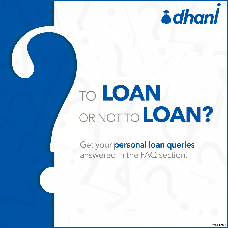Get All Your Personalloan Doubts Answered At Our Faq Section Learn About Indiabulls Dhani Its Process Eligibility Crite Personal Loans Marketing Data Loan