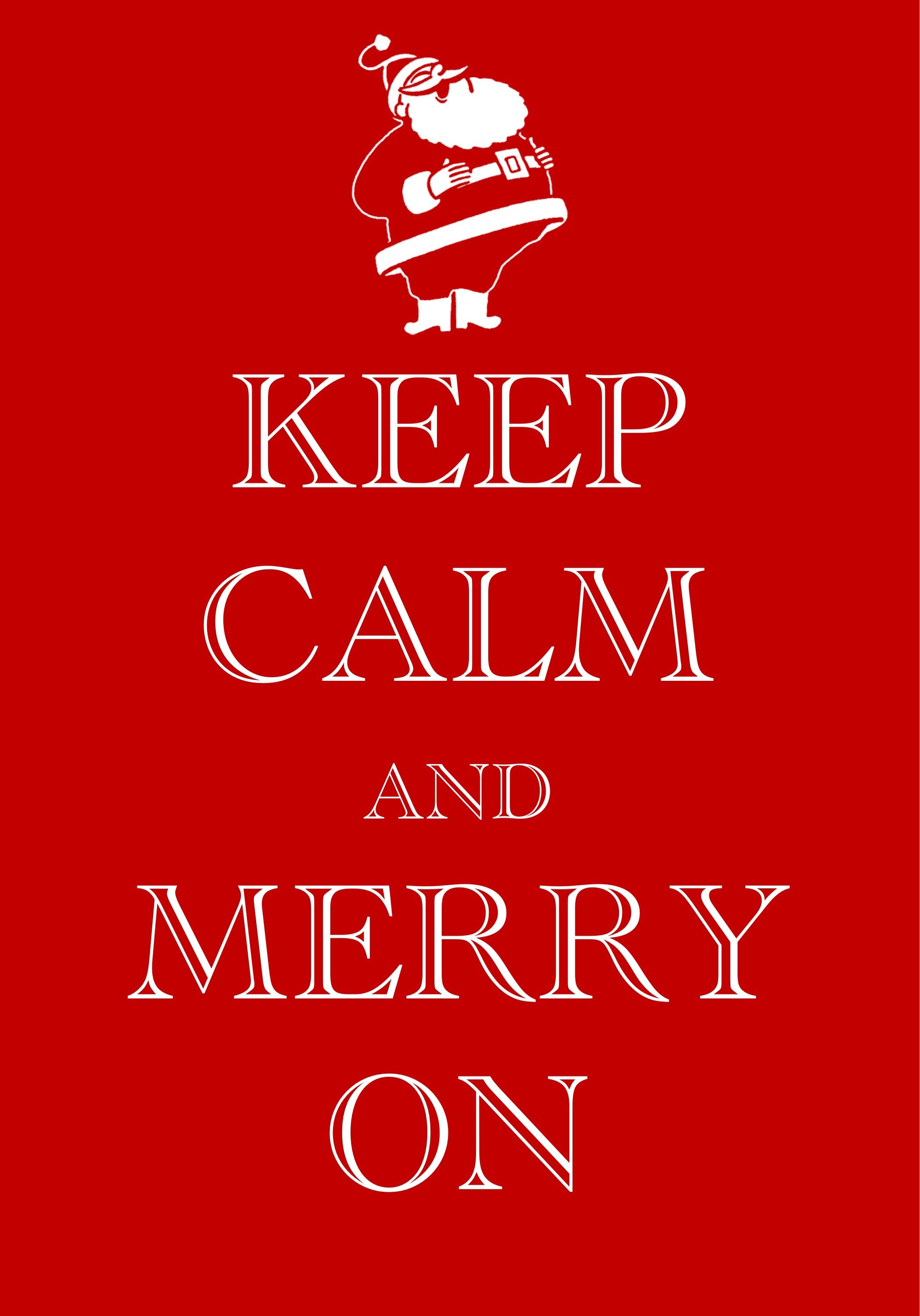 keep calm and merry on #Christmas #Santa / Created with Keep Calm ...