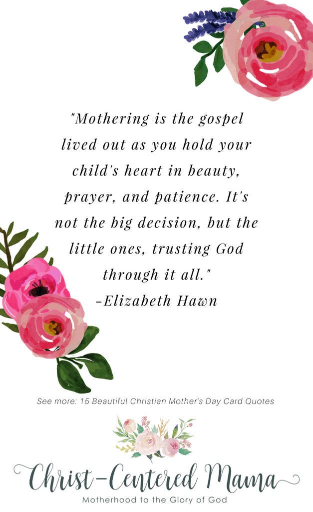 15 Beautiful Quotes about Christian Mothers | Happy mother ...