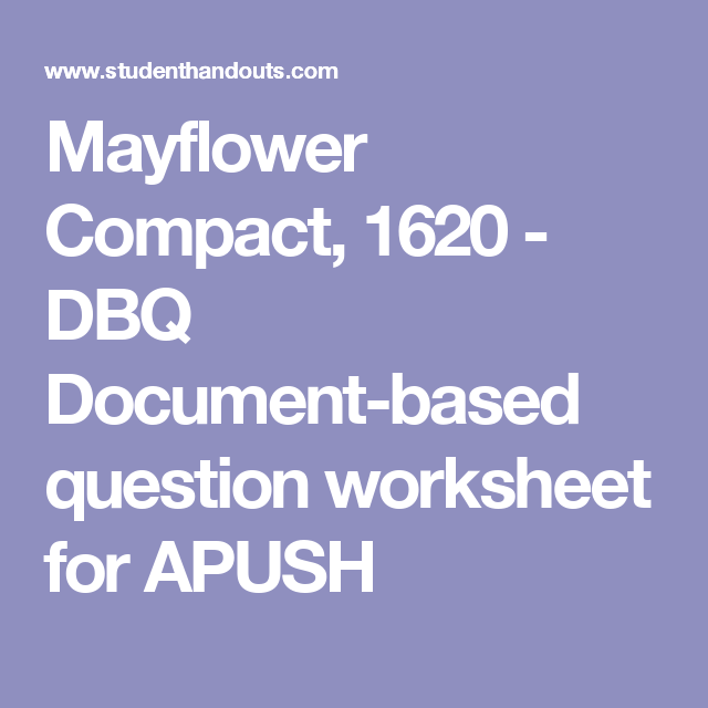 Mayflower Compact 1620 Dbq Document Based Question Worksheet For