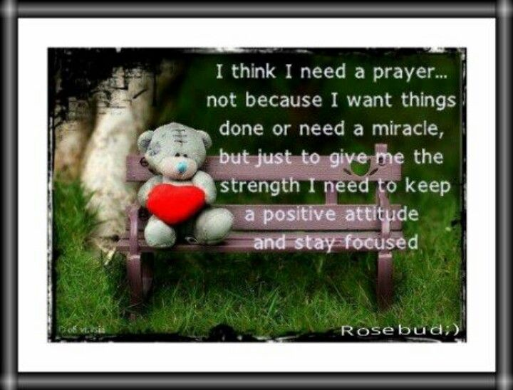 I need a prayer &  just care ...