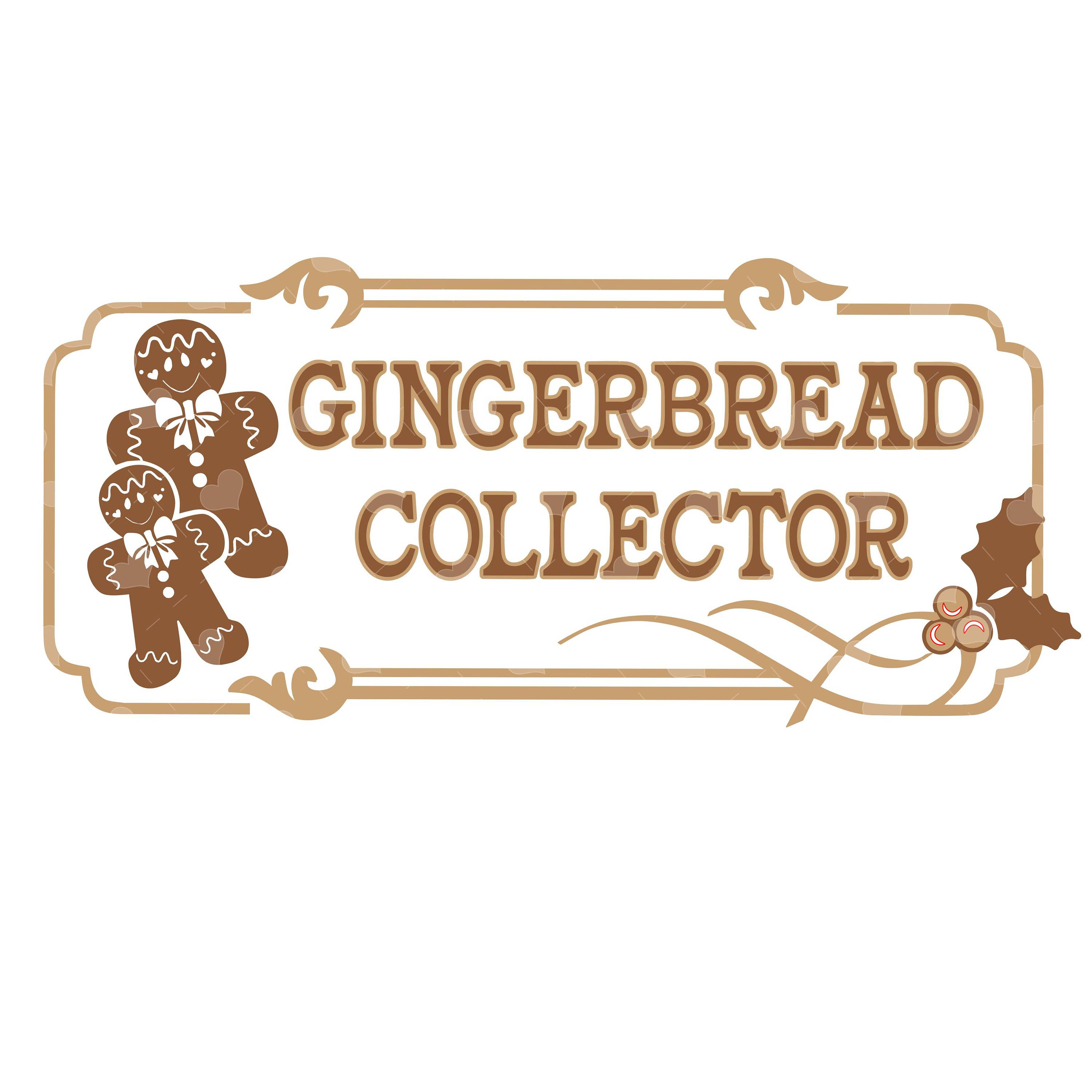 Gingerbread Collector sign SVG by AverellaDesigns on Etsy