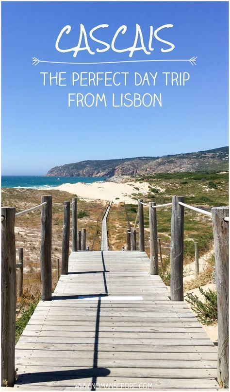 A Day Trip to Cascais: The Best Beach Escape from