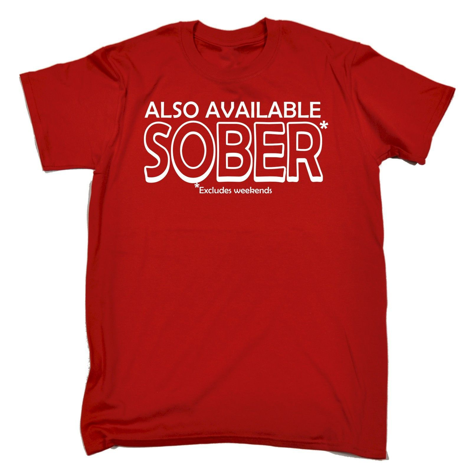 79f1a755ed Buy 123t Men's Also Available Sober Excludes Weekends Funny T-Shirt ...
