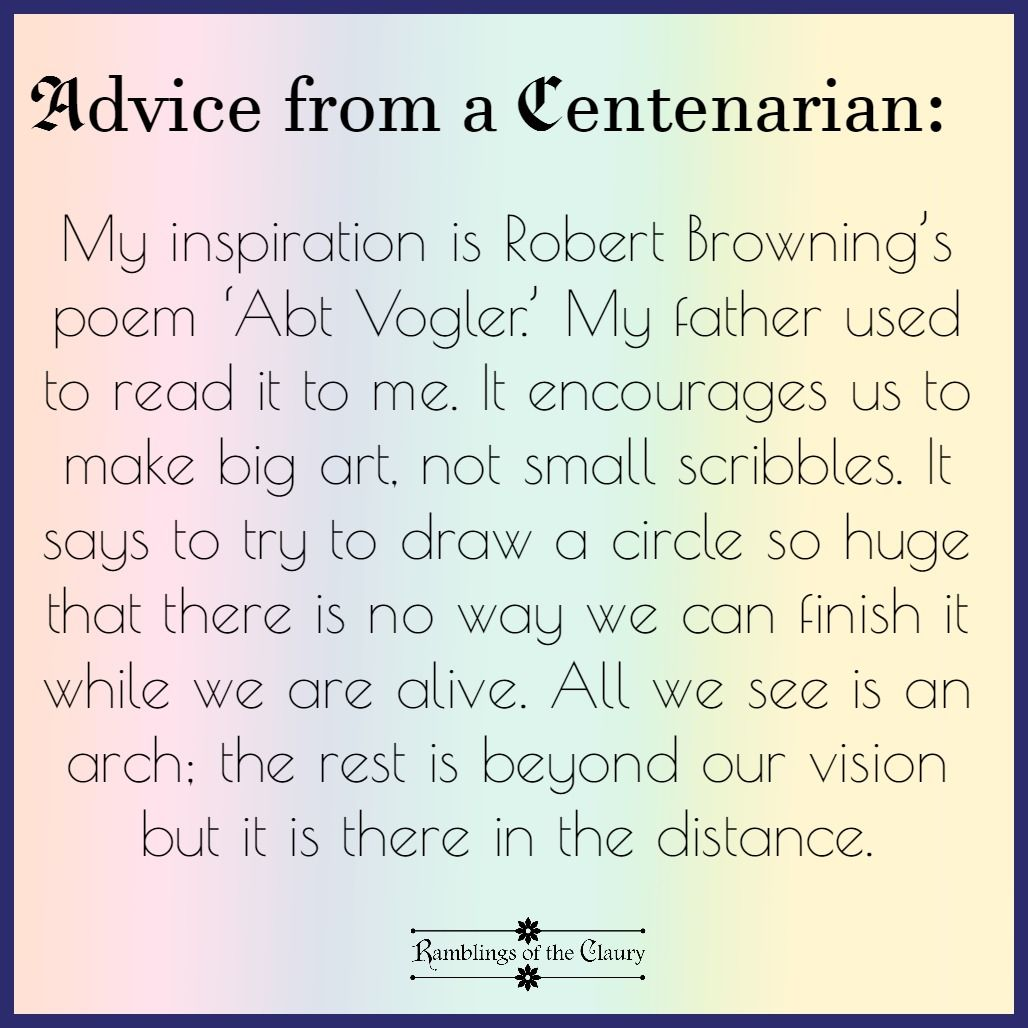 Advice From A Centenarian Encouragement Wise Words Words
