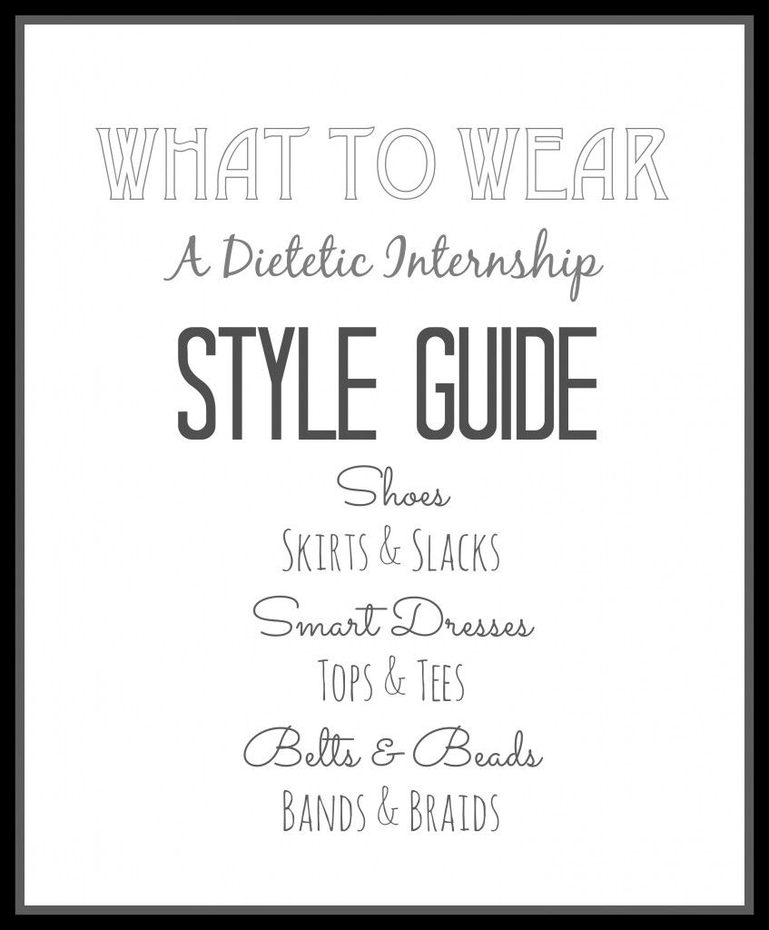 What to Wear :: A Dietetic Intern Style Guide