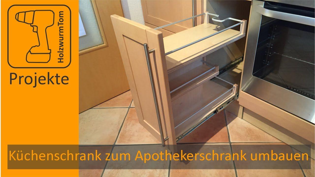 AuBergewohnlich Küchenschrank Zum Apothekerschrank Umbauen / DIY Kitchen Drawer