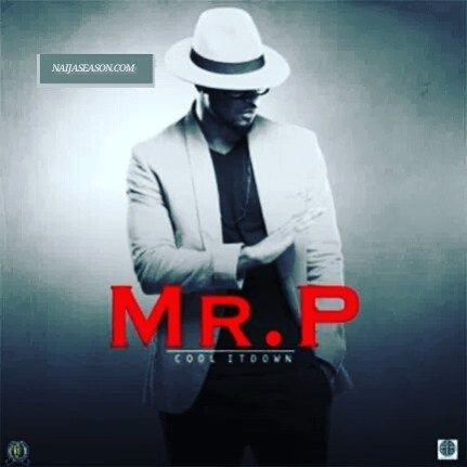 Download Instrumental Mr P Peter Okoye Cool It Down New Music Cool Stuff Mr