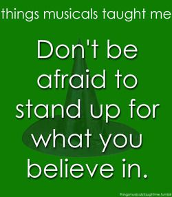 things musicals taught me: Wicked