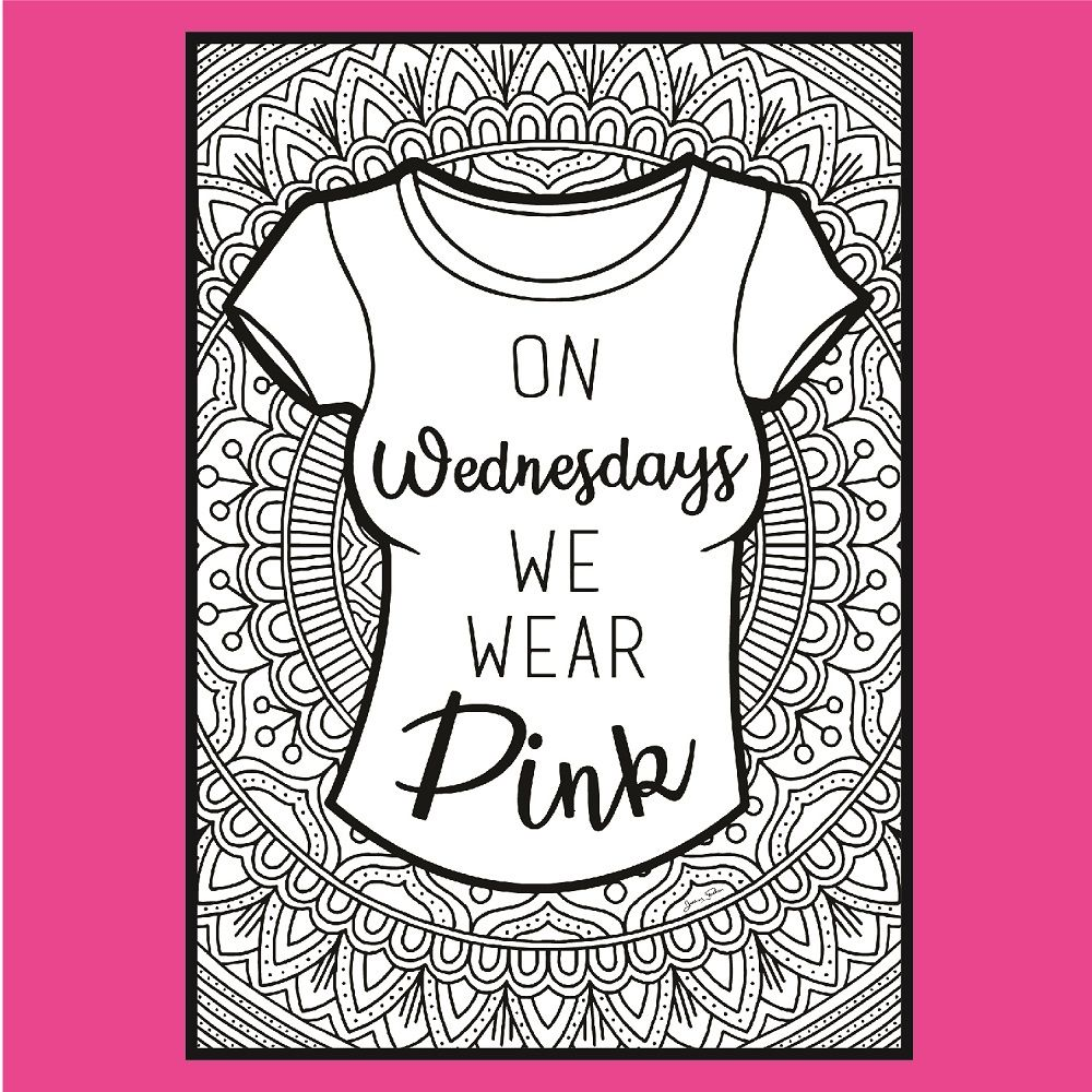 Pin On Mean Girls I D Rather Be Me Coloring Collection