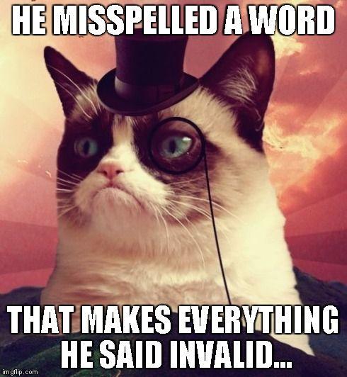 Grumpy Cat Top Hat Meme Imgflip Grumpy Cat Cats Grumpy