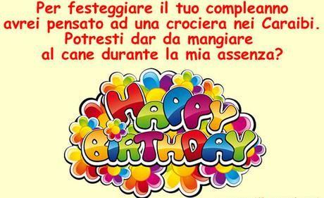 Auguri Di Buon Compleanno Divertenti Frasi Immagini Cartoline E Video Simpatici Paperblog Compleanno Divertente Buon Compleanno Divertente Auguri Di Buon Compleanno