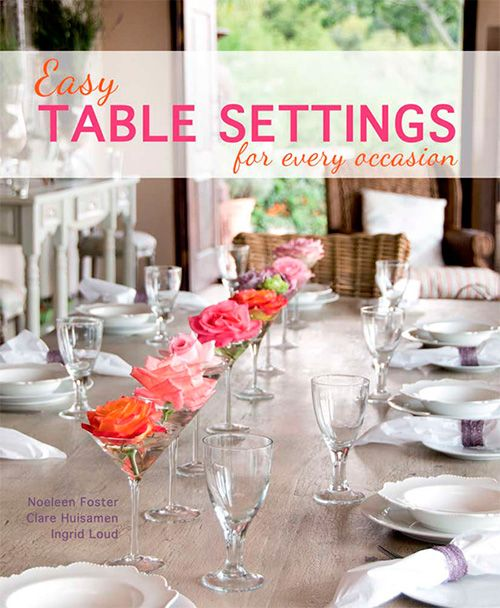 Easy Table Settings For Every Occasion Simple Table Table Settings Table