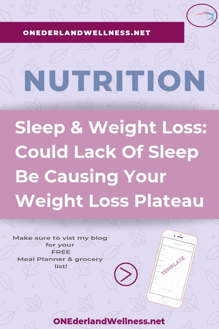 Sleep Weight Loss Could Lack Of Sleep Be Causing Your