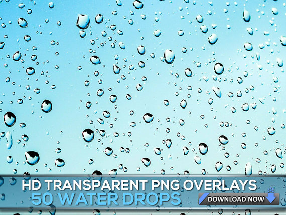 50 Transparent Png Water Drops Overlays Rain Drops Png Photoshop Overlays For Photo Editing Digital Background Digital Backdrop Photoshop Overlays Overlays Digital Backdrops