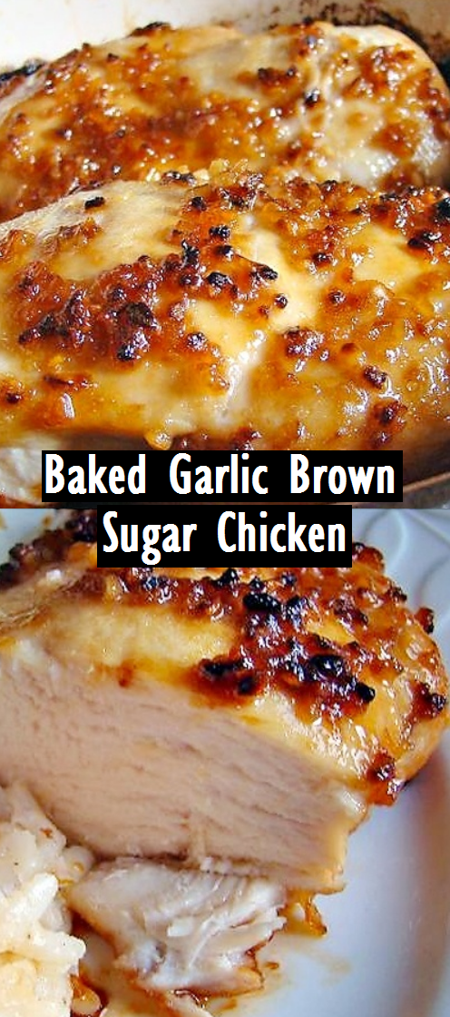 Baked Garlic Brown Sugar Chicken - Recipes Made Easy #brownsugar