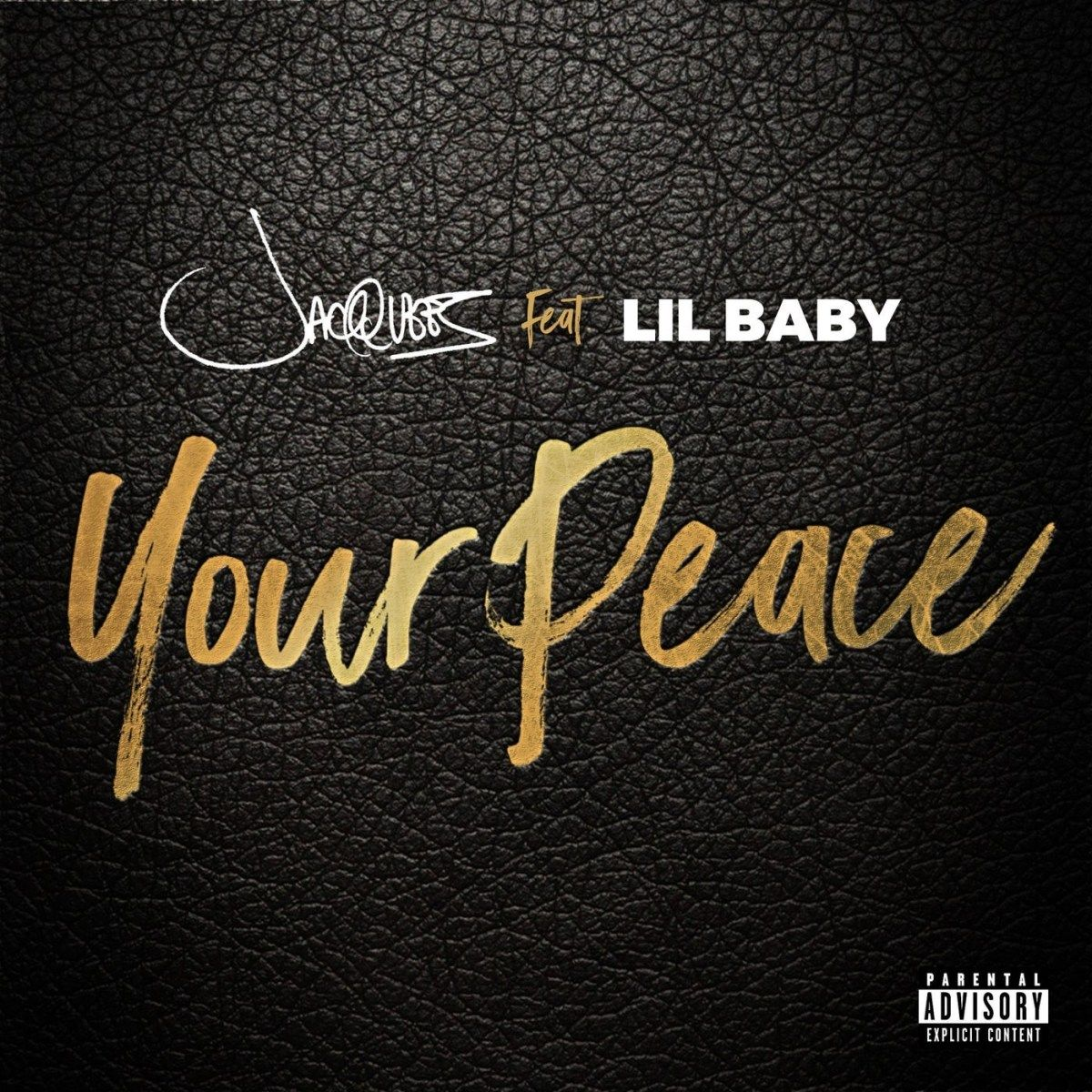 Jacquees Your Peace Ft Lil Baby Mp3 Download Lil Baby Songs Hip Hop Songs