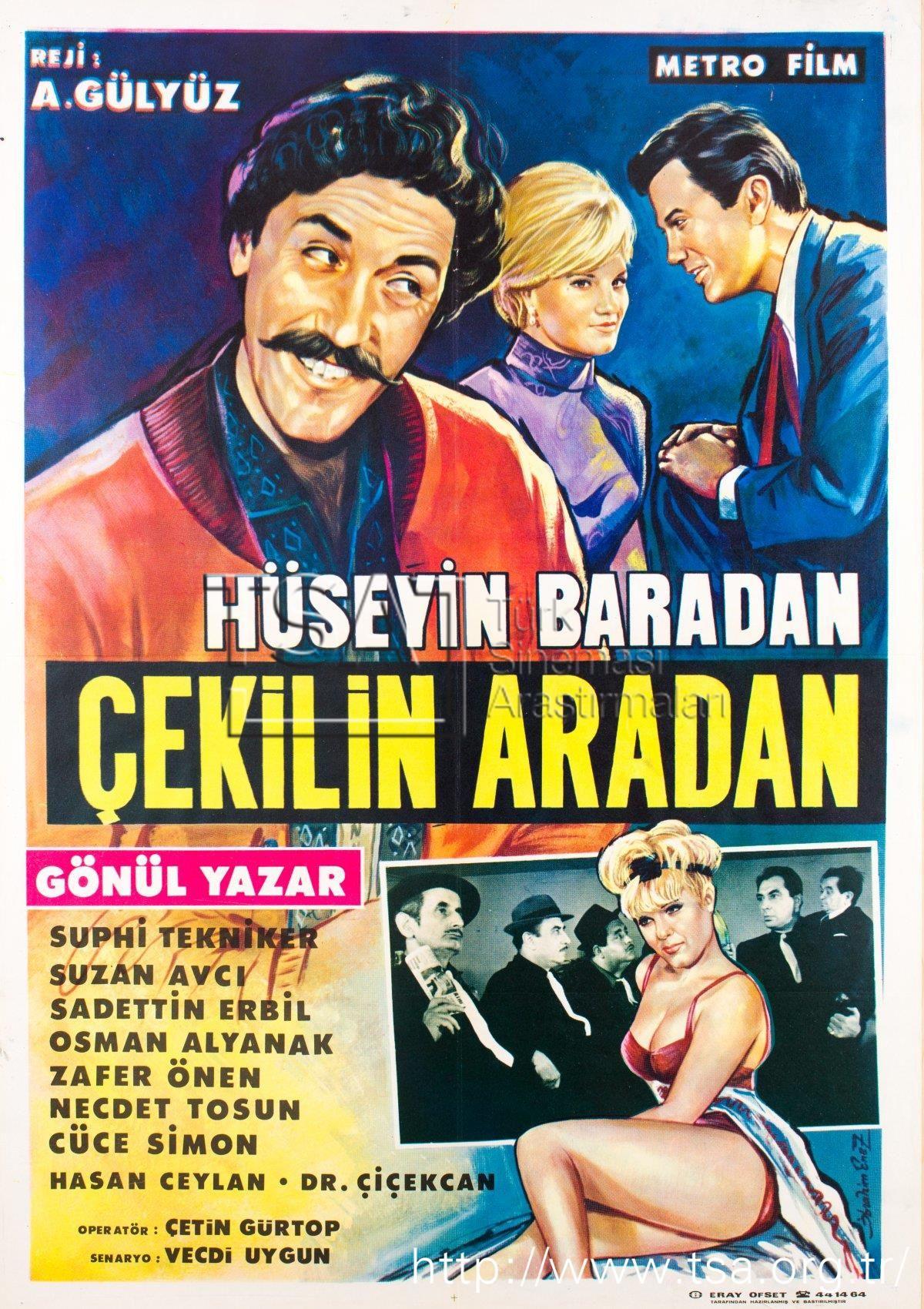 1965 Çekilin aradan Hüseyin Baradan Sinema, Eski film