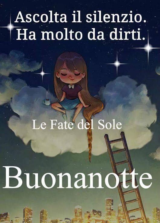 Pin Di Cinzia Su Buongiorno E Buonanott Good Night Good Morning E