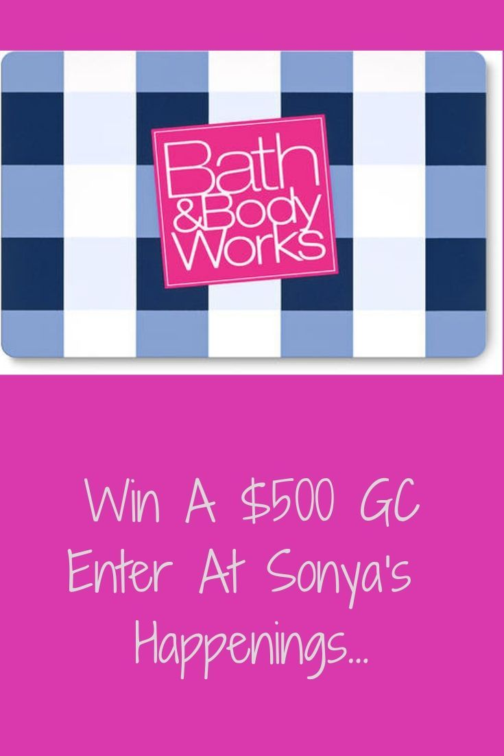 Enter for a chance to win a 500 bath body works gift