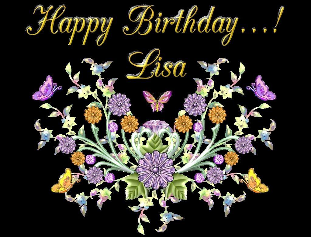 Happy Birthday Lisa Images Inspirational Happy Birthday Lisa