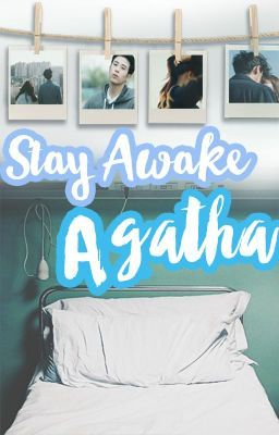 Stay awake, Agatha (PUBLISHED UNDER PSICOM) - 7 : The challenge  in