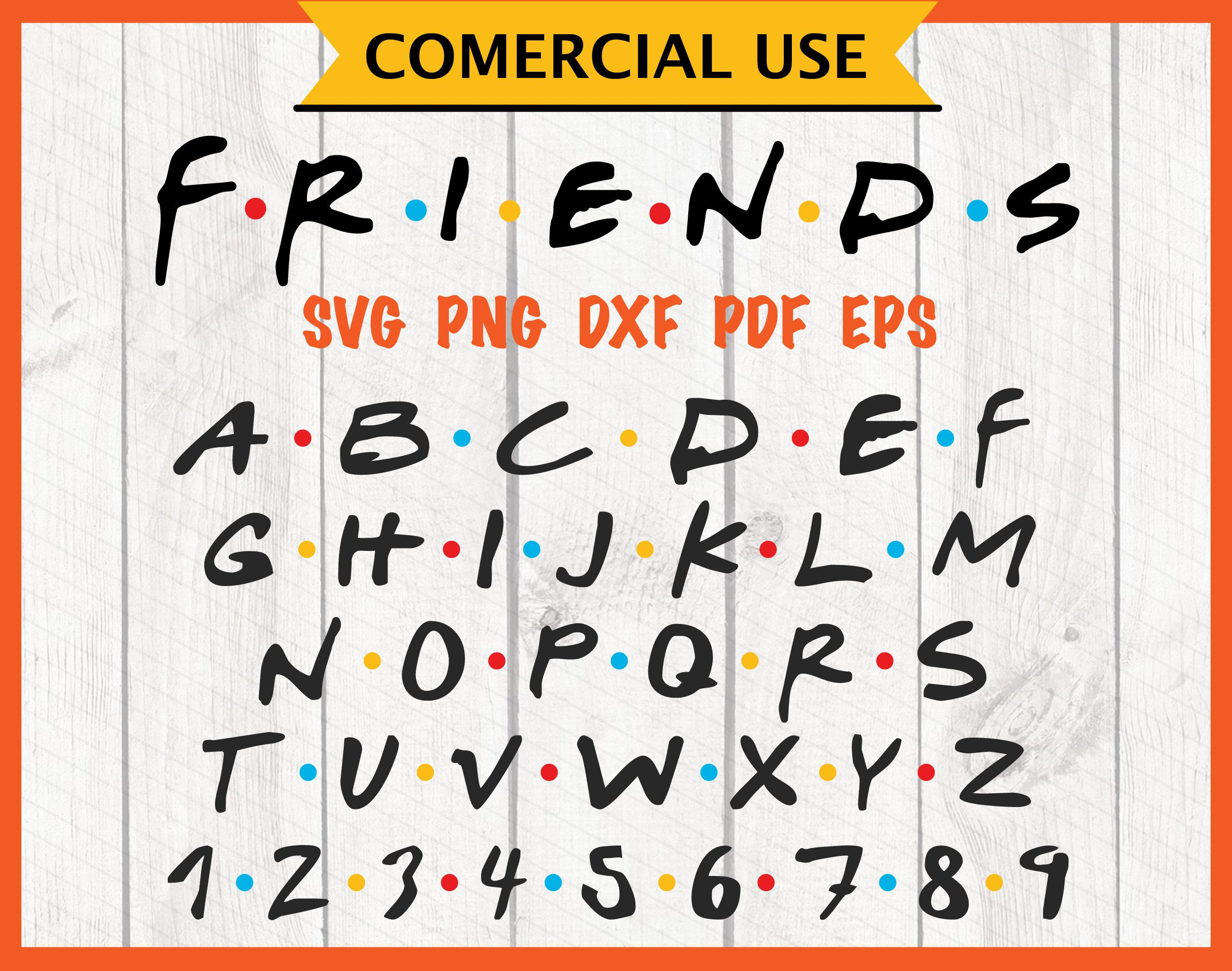 Friends Svg Font Ttf Friends Tv Show Inspired Logo Font Script With Dots Alphabet Numbers Characters Instant Download C Friends Font Disney Font Free Kid Fonts