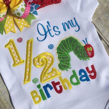 Very Hungry Caterpillar 1 2 Birthday ShirtCaterpillar Its My Half Bodysuit Optional OTT Bow