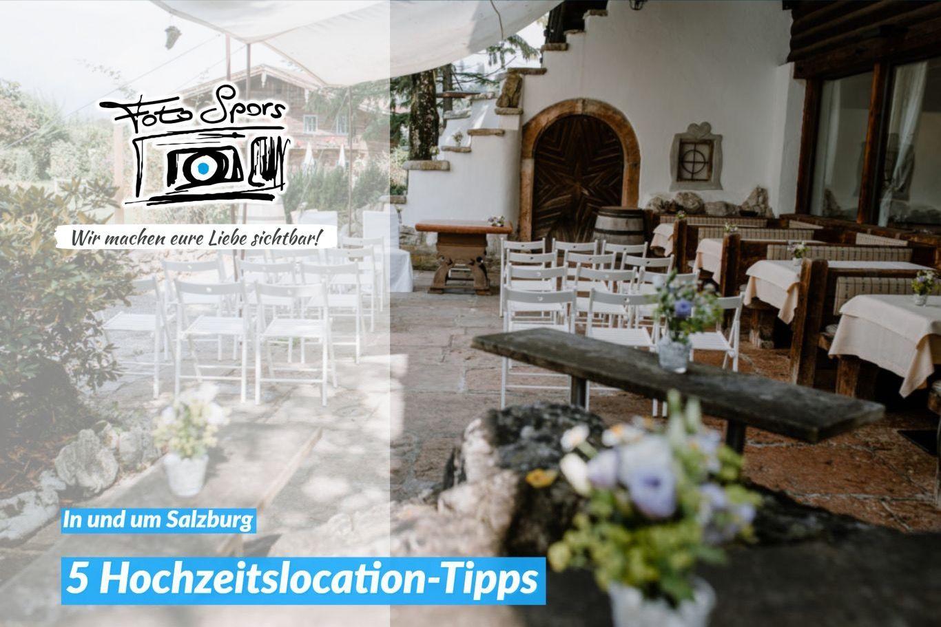 5 Hochzeitslocations In Und Um Salzburg Hochzeitslocation Hochzeitstipps Hochzeit