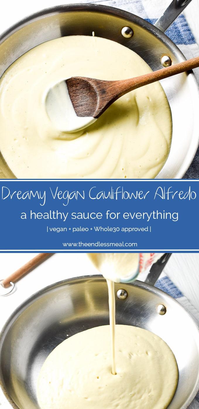 Dreamy Vegan Cauliflower Alfredo Sauce Recipe In 2020 Dairy Free Recipes Vegan Alfredo Dairy Free Snacks
