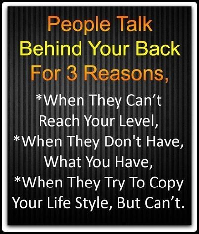 People Talk Behind Your Back Life Quotes Quotes Quote Life Quote