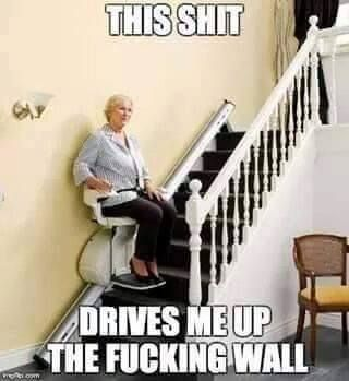 drives me up the wall  lift design stair lift stairs