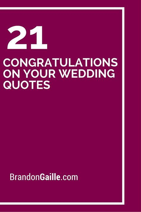 21 Congratulations On Your Wedding Quotes