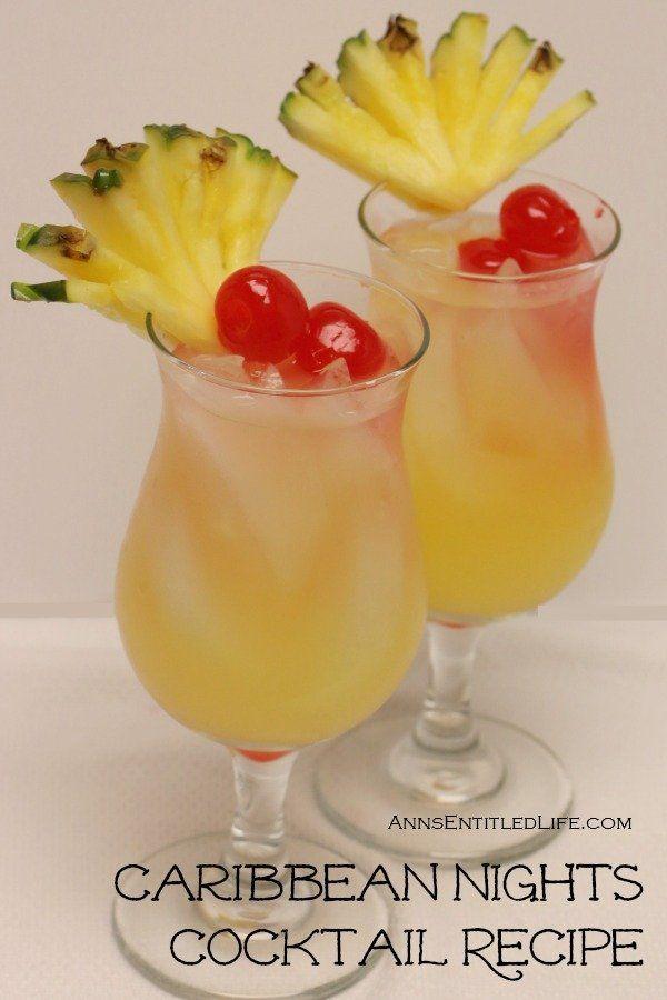 Caribbean Nights Cocktail: Pineapple Juice, Orange Juice, Triple Sec, Vodka, Maraschino Cherries, Pineapple.