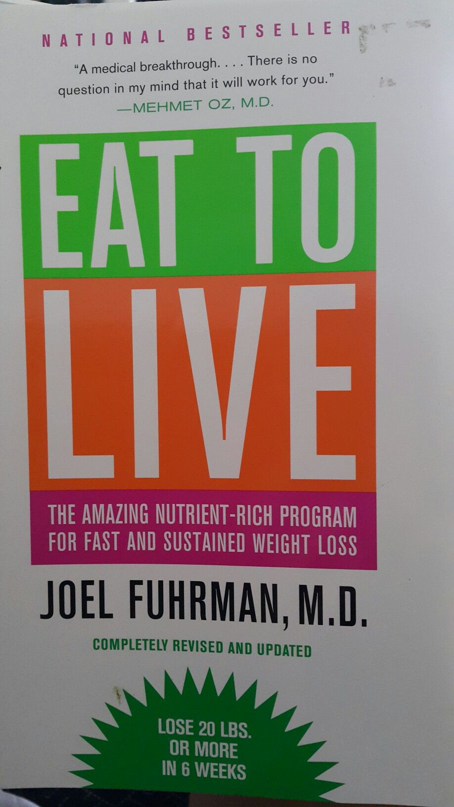 Eat To Live By Joel Furman M D The Amazing Nutrient Rich Program
