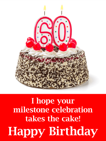 Happy 60th Birthday Cake With Candle Card This Sweet Is A Wonderful Way To Wish Your Favorite 60 Year Old Very