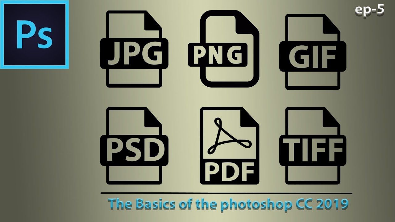 Photoshop Basic File Saving Formats For Print And Web Ep 5 Photoshop Images Photoshop Design Photoshop