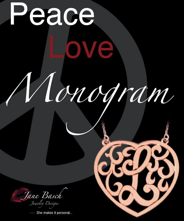 Share the love follow us on Twitter @janebaschjewelr  and Instagram @janebaschjewelry   Receive Exclusive Deals by joining our mailing list at www.janebasch.com  #jewelry #love #peace #monogram #heart #black #fashion #handmade #happy