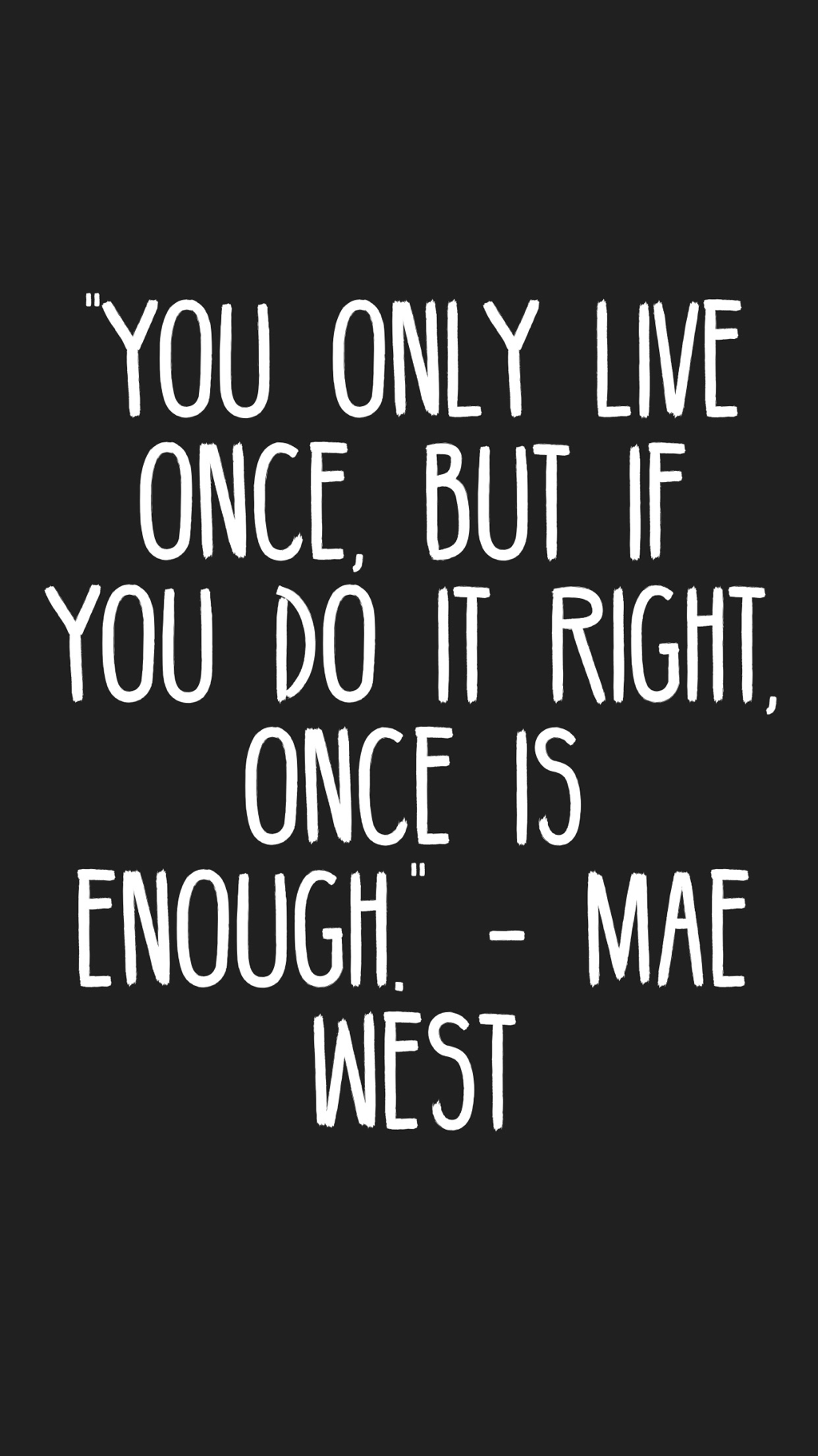 Mae West Quote Mae west quotes, Quotes, Mae west