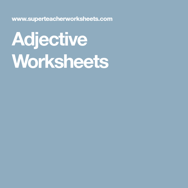 Adjective Worksheets | ESL Kids | Pinterest | Worksheets, Sentences ...