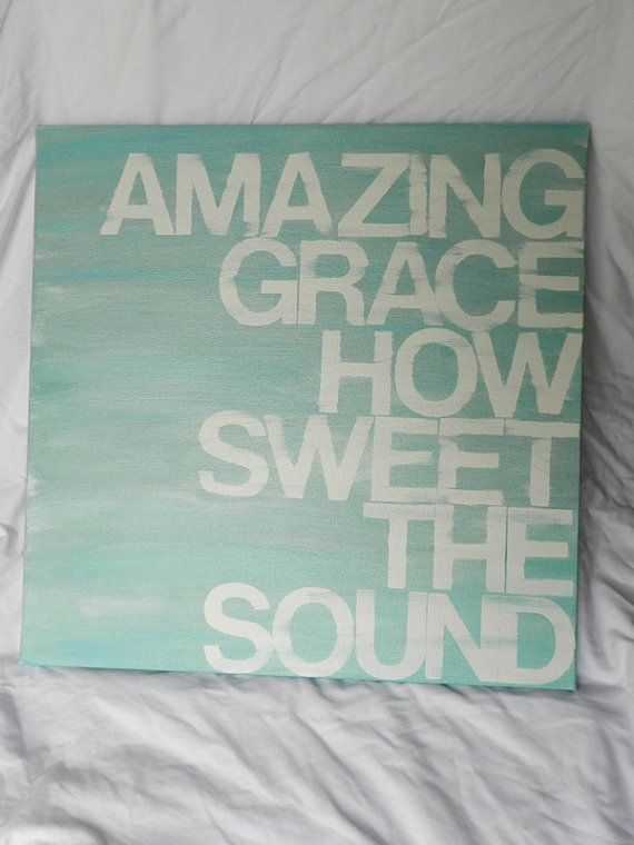 Pin By Cindy Brothers On For The Home Hand Painted Canvas Canvas Painting Amazing Grace