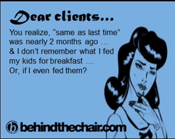 Dear Clients I U Hairstylist Humor Hairdresser Humor Hair Humor