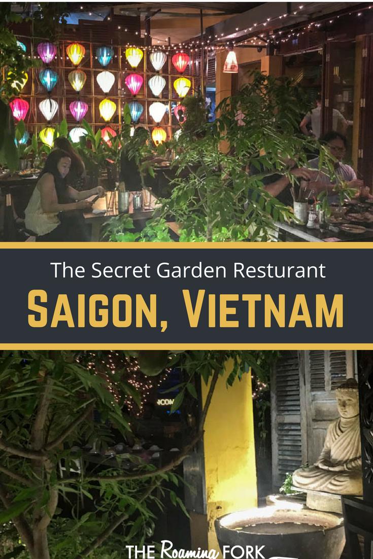 The Secret Garden Restaurant Saigon The Roaming Fork Secret Garden Saigon Vietnamese Restaurant