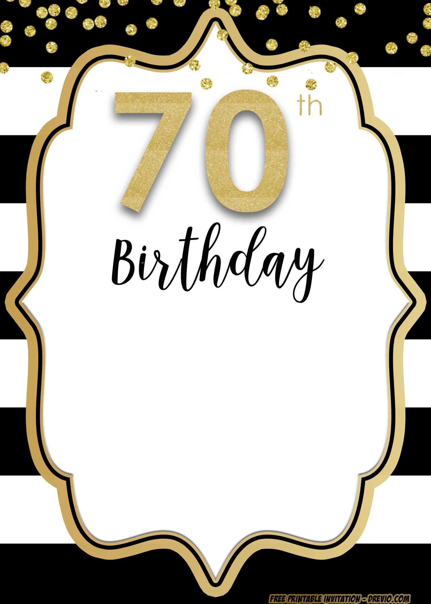 Pin On Fiestas 70th birthday invitation templates free