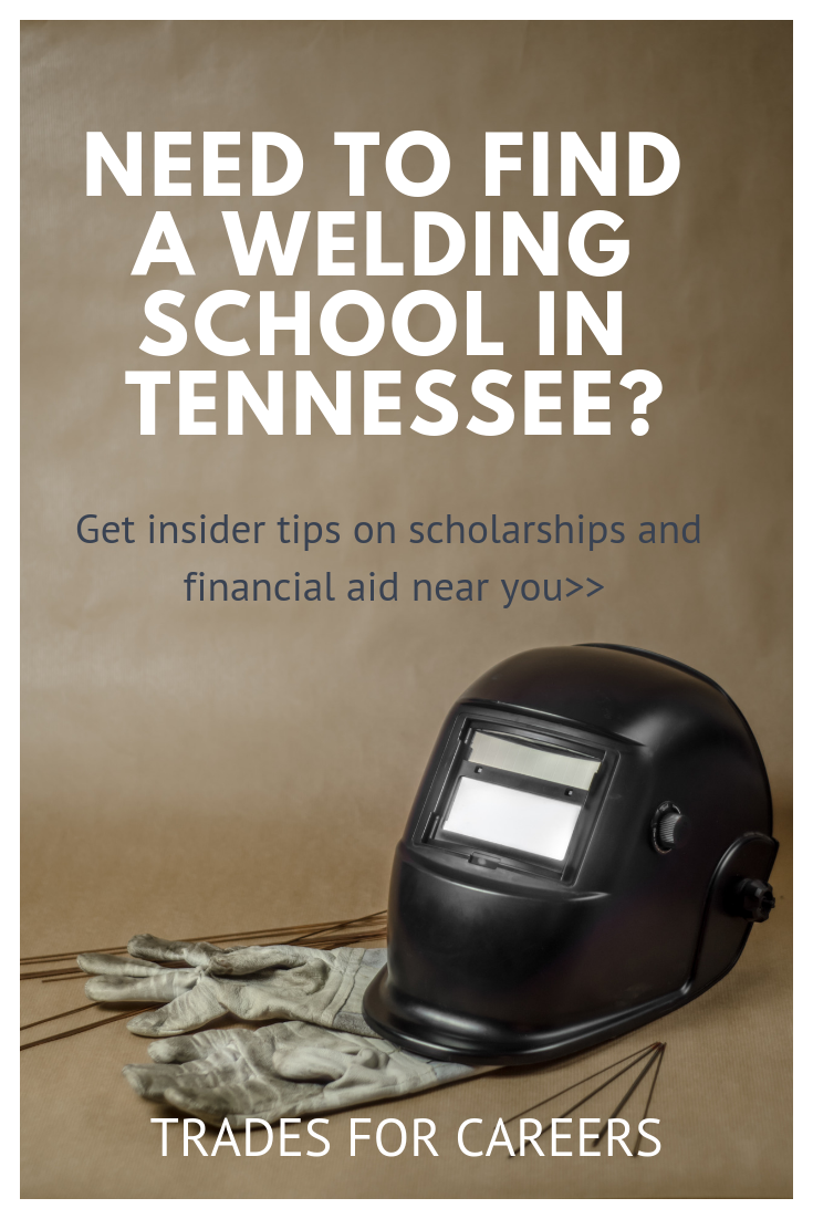The 26 Top Welding Schools for Certification in Tennessee