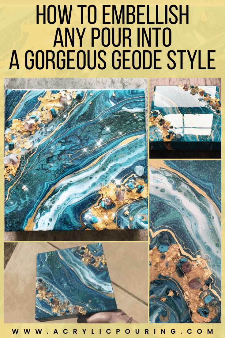 Start making acrylic pours with geode embellishments in mind. Mix up your gemstones, glitter colors, leafing, and pens. Turn your acrylic pouring into a Gorgeous Geode Style by learning how to embellish any pour. Check out these tips.  #acrylicpour #acrylicpouring #painting #acrylicpainting #abstractart #acrylicpourart #acrylicpaintpour #acrylicpouringart #embellish #geodestyle