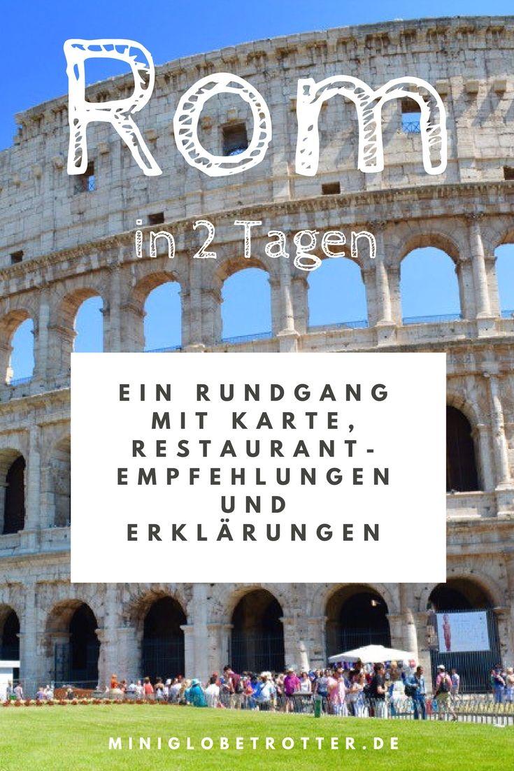 Rom In 2 Tagen Besichtigen Ein Erfahrungsbericht Mit Bildern Rom Reise Rom Rom Reisetipps