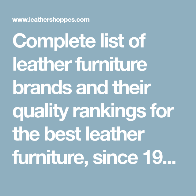 Complete List Of Leather Furniture Brands And Their